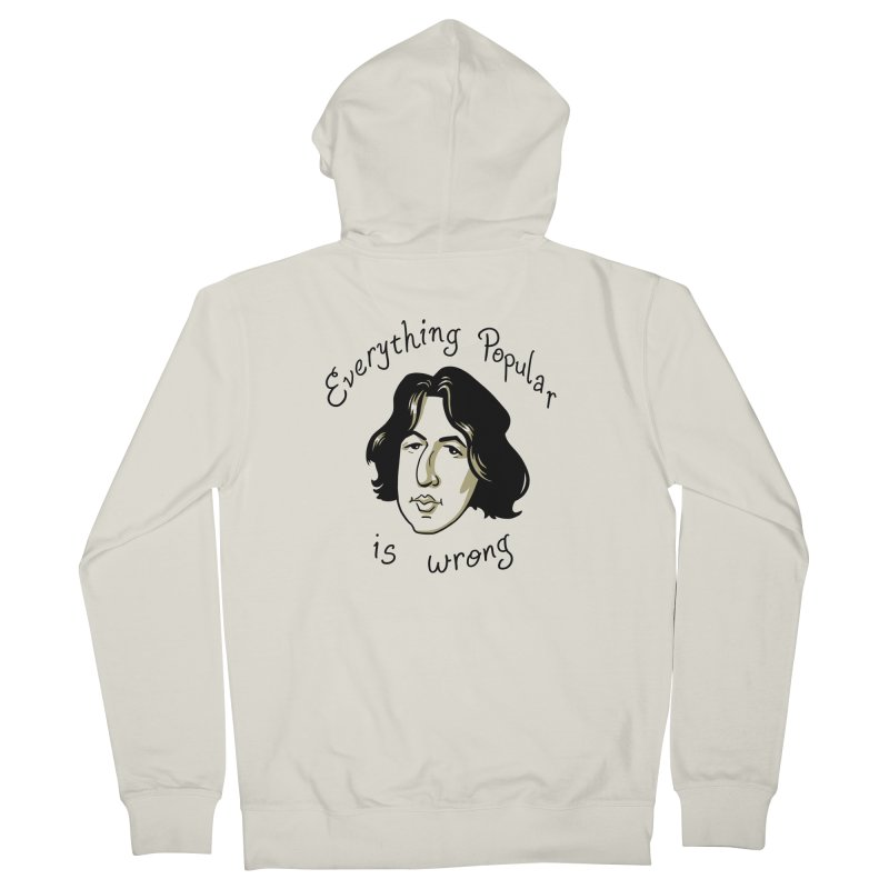 Everything Popular Is Wrong Men's French Terry Zip-Up Hoody by Jake Giddens' Shop