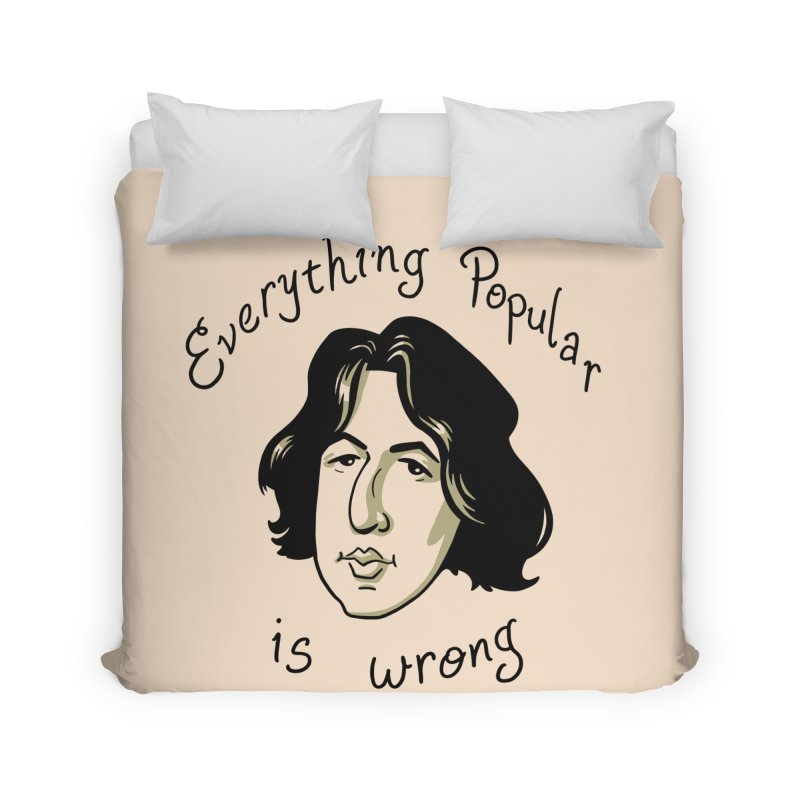 Everything Popular Is Wrong Home Duvet by Jake Giddens' Shop