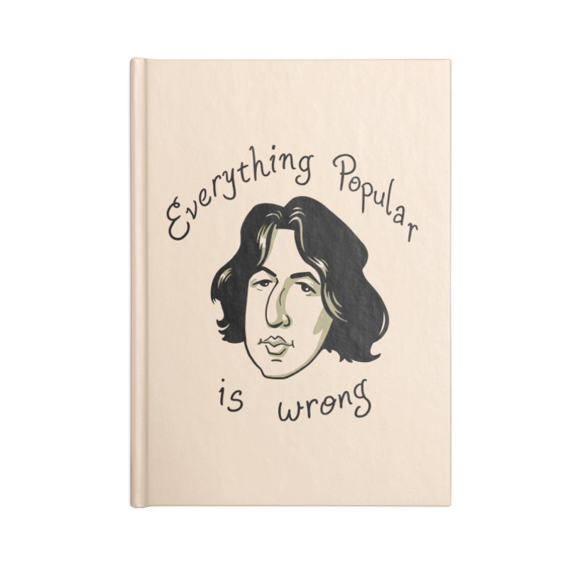 Everything Popular Is Wrong Accessories Lined Journal Notebook by Jake Giddens' Shop