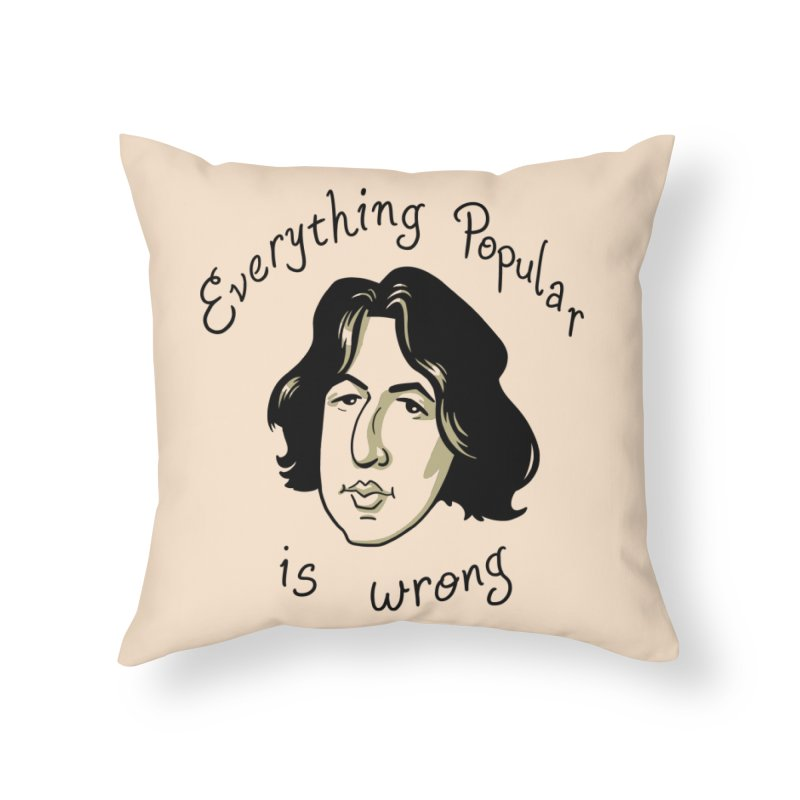 Everything Popular Is Wrong Home Throw Pillow by Jake Giddens' Shop