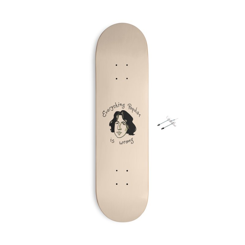 Everything Popular Is Wrong Accessories With Hanging Hardware Skateboard by Jake Giddens' Shop