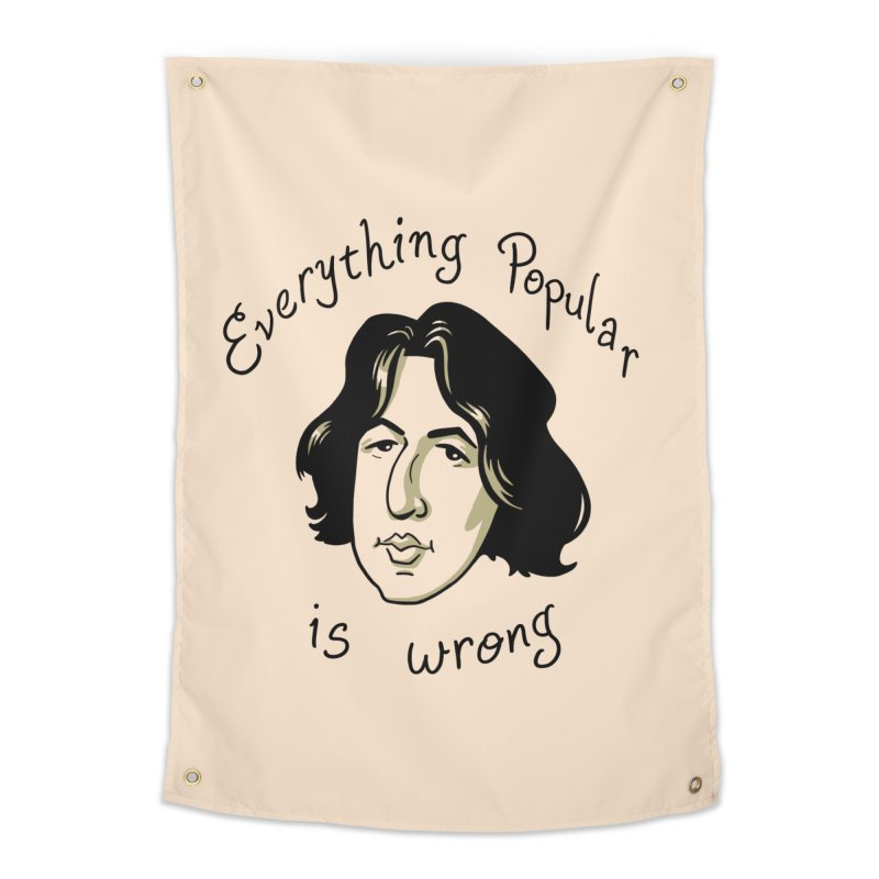 Everything Popular Is Wrong Home Tapestry by Jake Giddens' Shop