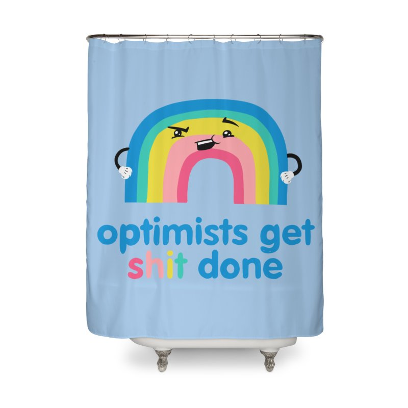 Optimists Home Shower Curtain by Jake Giddens' Shop