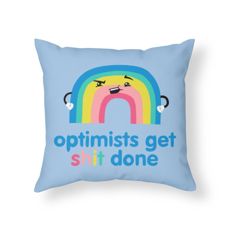 Optimists Home Throw Pillow by Jake Giddens' Shop