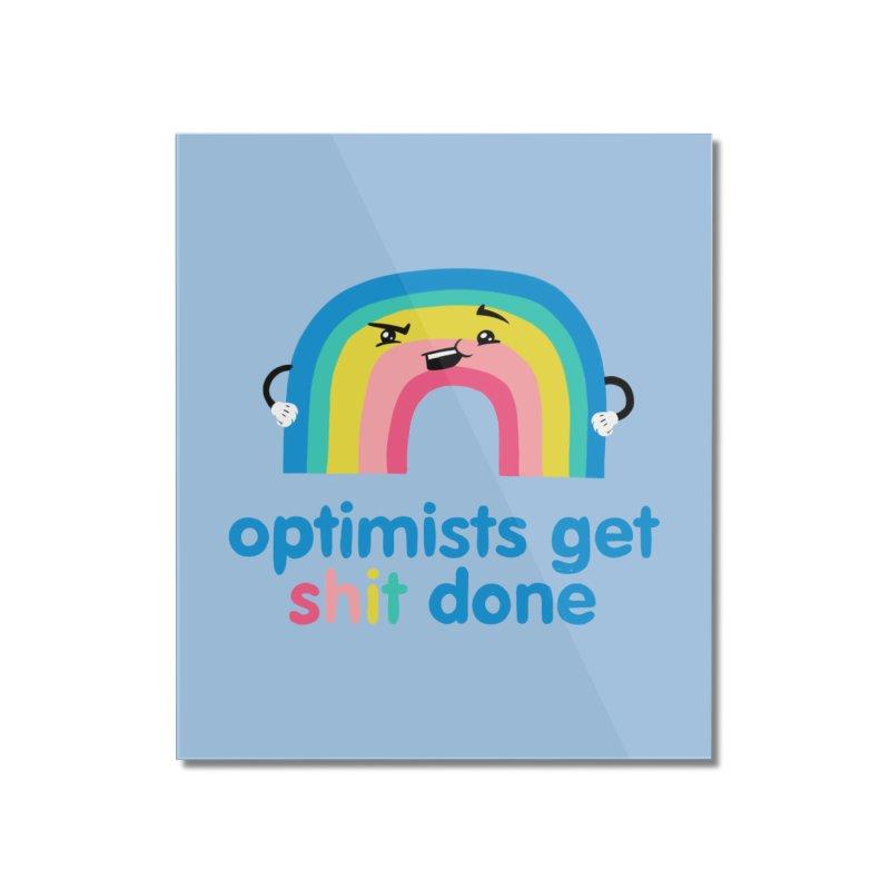 Optimists Home Mounted Acrylic Print by Jake Giddens' Shop