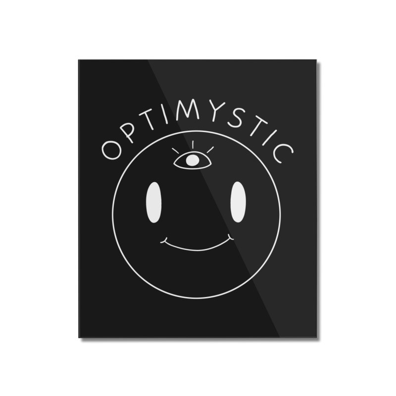 Optimystic Home Mounted Acrylic Print by Jake Giddens' Shop