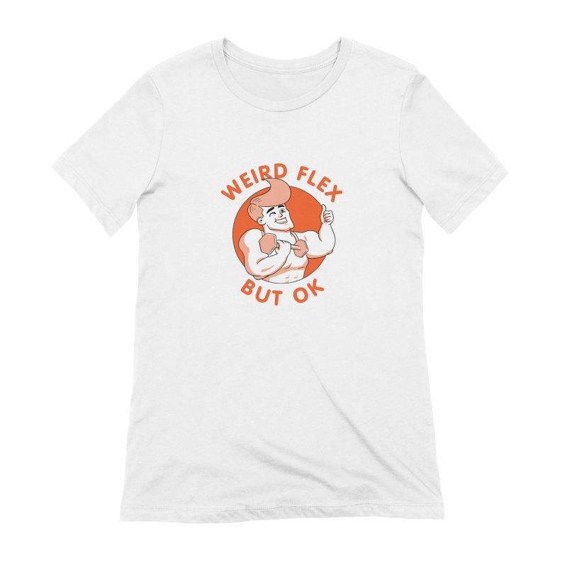 Weird Flex But OK Women's Extra Soft T-Shirt by Jake Giddens' Shop