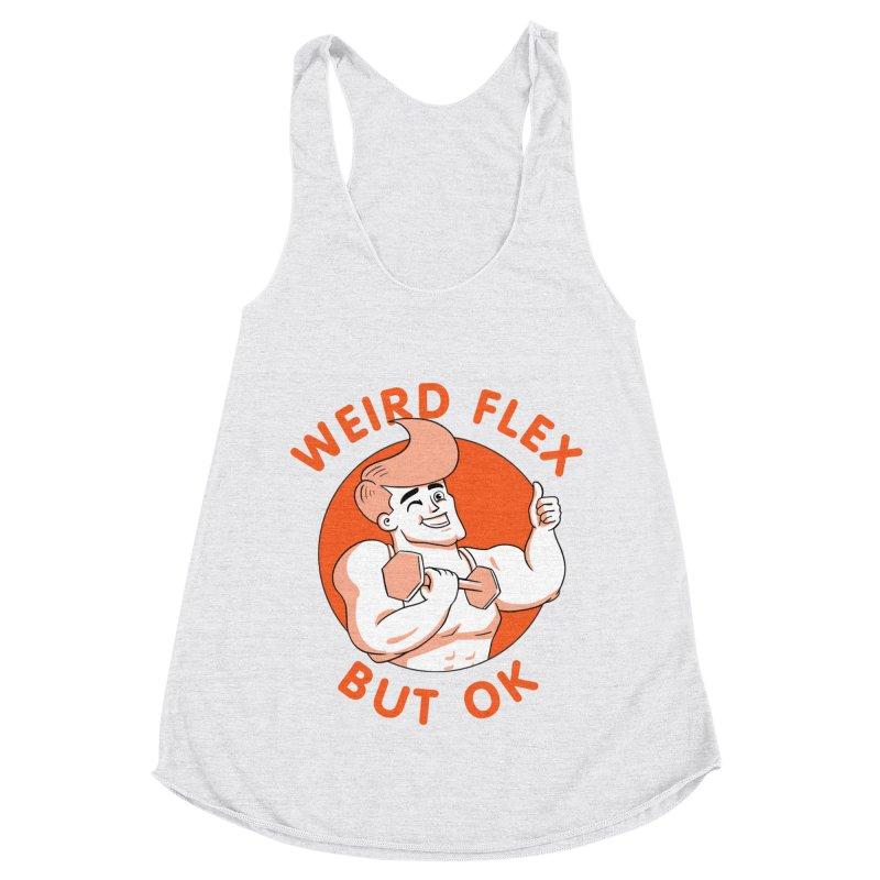 Weird Flex But OK Women's Racerback Triblend Tank by Jake Giddens' Shop
