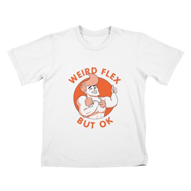 Weird Flex But OK Kids T-Shirt by Jake Giddens' Shop