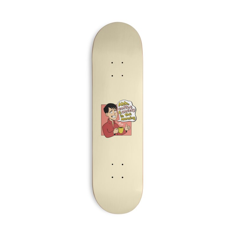Coffee and Anxiety Accessories Deck Only Skateboard by Jake Giddens' Shop