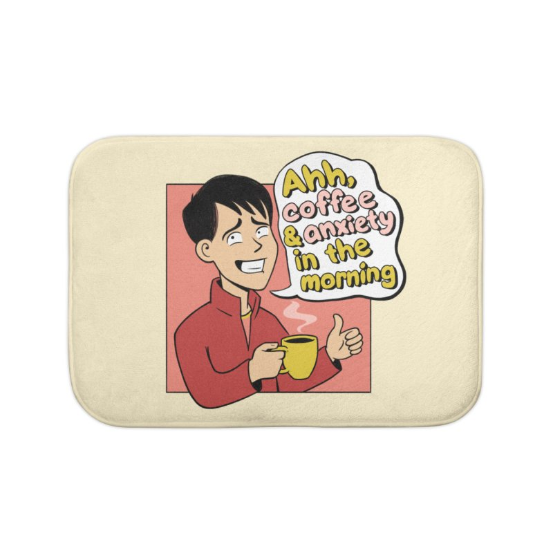 Coffee and Anxiety Home Bath Mat by Jake Giddens' Shop