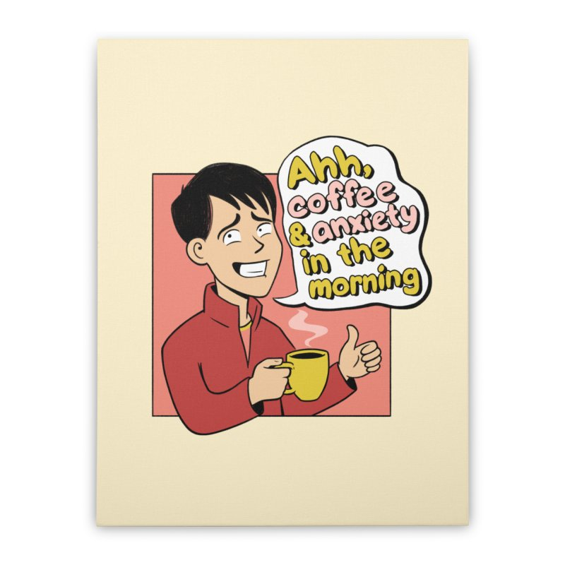 Coffee and Anxiety Home Stretched Canvas by Jake Giddens' Shop