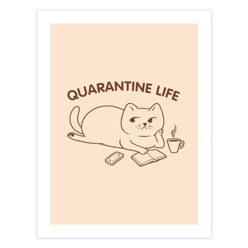 Quarantine Life Home Fine Art Print by Jake Giddens' Shop