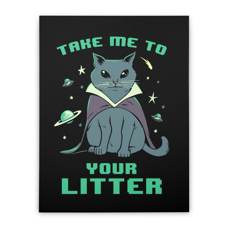 Take Me To Your Litter Home Stretched Canvas by Jake Giddens' Shop