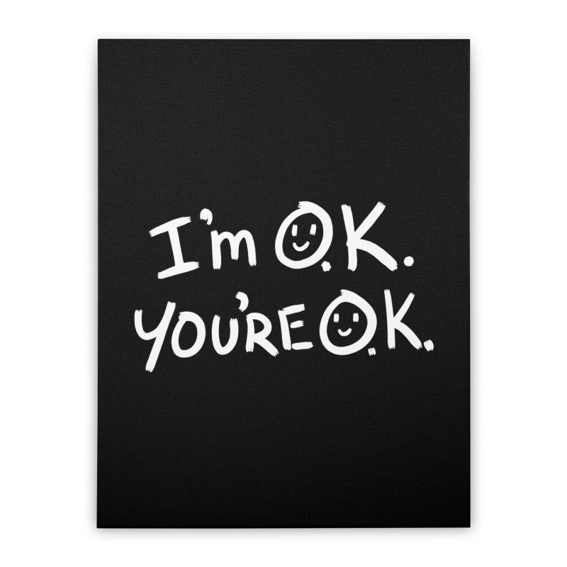 I'm O.K. You're O.K. Home Stretched Canvas by Jake Giddens' Shop
