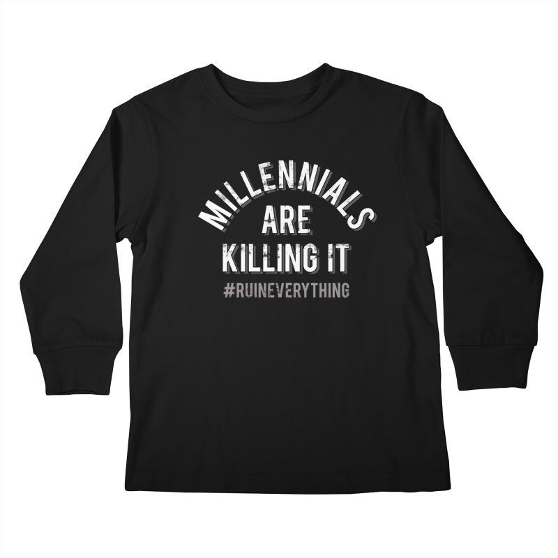 Millennials Are Killing It Kids Longsleeve T-Shirt by Jake Giddens' Shop
