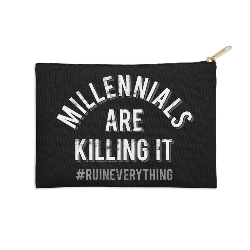 Millennials Are Killing It Accessories Zip Pouch by Jake Giddens' Shop