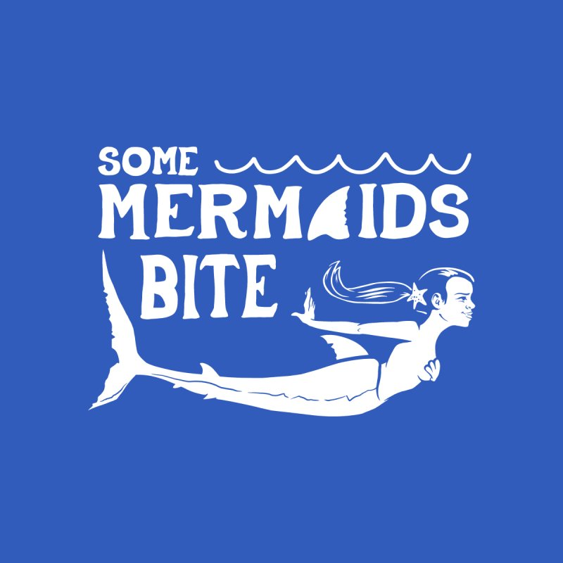 Some Mermaids Bite Men's T-Shirt by Jake Giddens' Shop