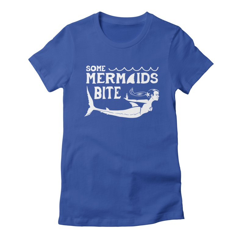 Some Mermaids Bite Women's Fitted T-Shirt by Jake Giddens' Shop