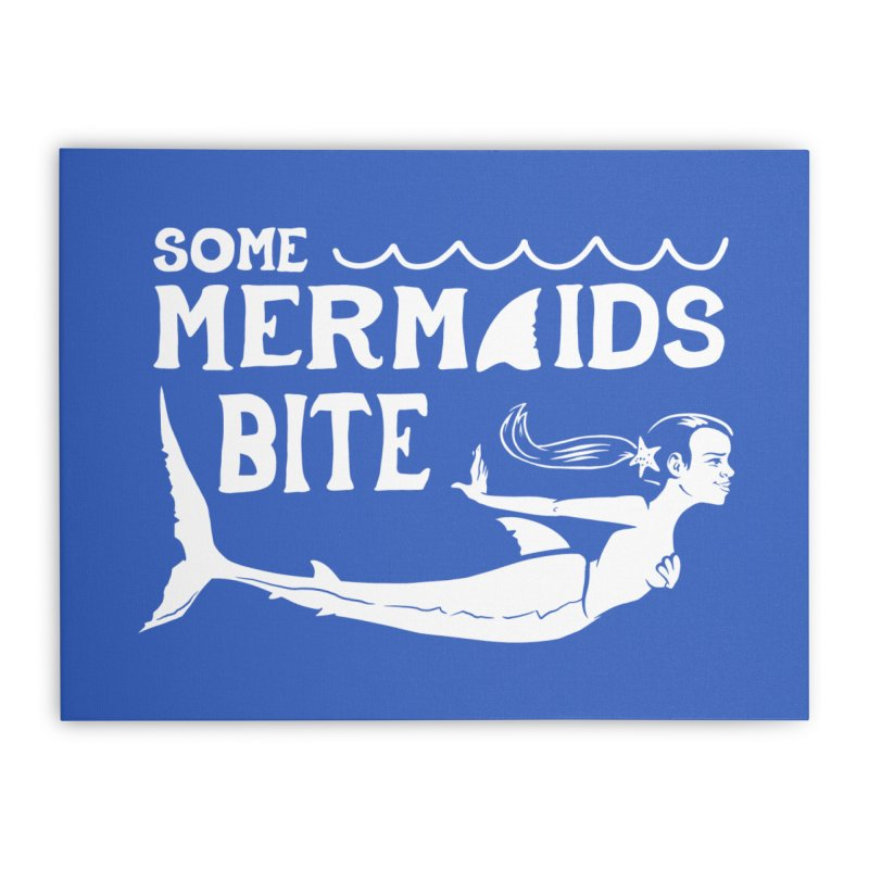 Some Mermaids Bite Home Stretched Canvas by Jake Giddens' Shop