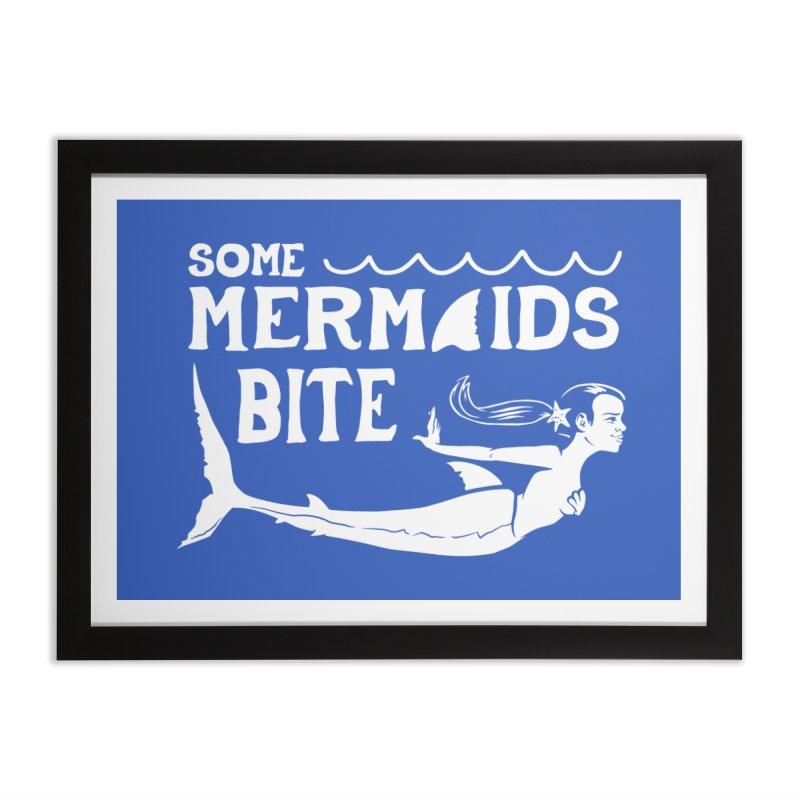 Some Mermaids Bite Home Framed Fine Art Print by Jake Giddens' Shop