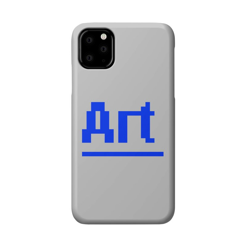 Art Accessories Phone Case by Make with Jake Nickell, The Coolest Dude on Earth!