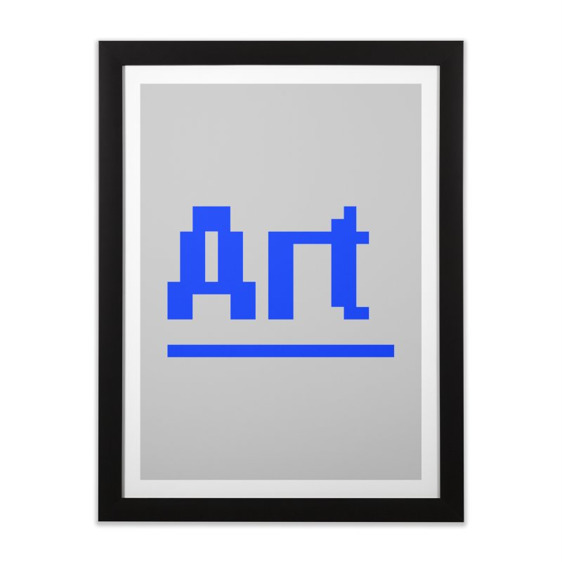 Art Home Framed Fine Art Print by Make with Jake Nickell, The Coolest Dude on Earth!