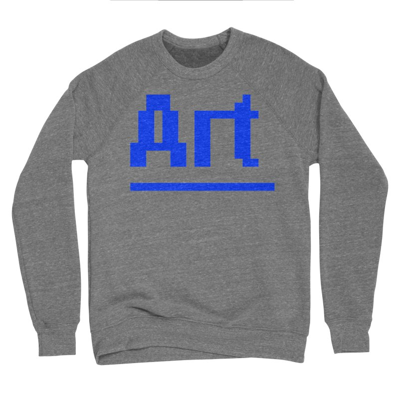 Art Men's Sweatshirt by Make with Jake Nickell, The Coolest Dude on Earth!