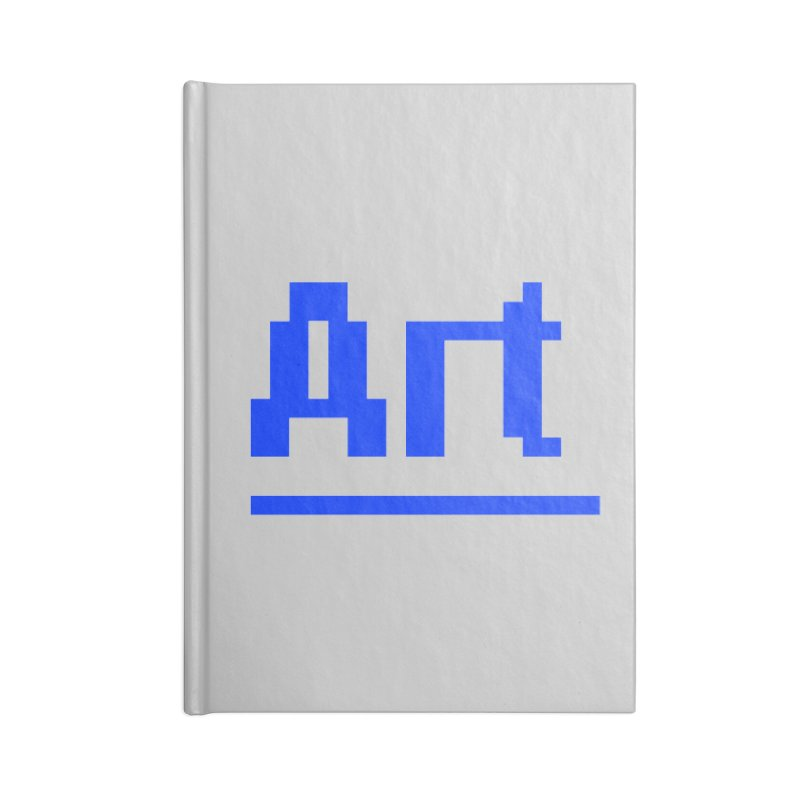 Art Accessories Lined Journal Notebook by Make with Jake Nickell, The Coolest Dude on Earth!