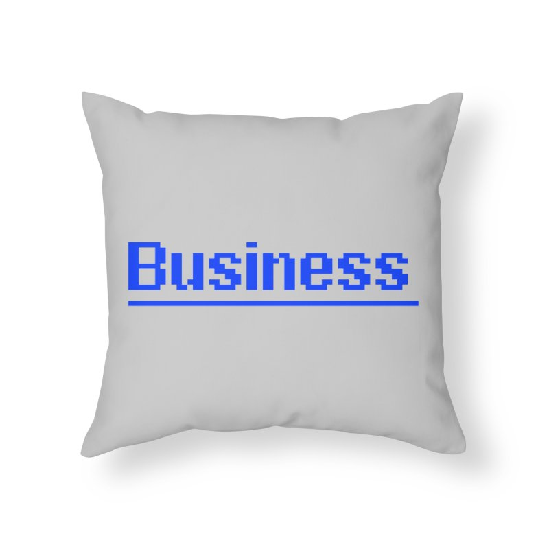 Business Home Throw Pillow by Jake Nickell