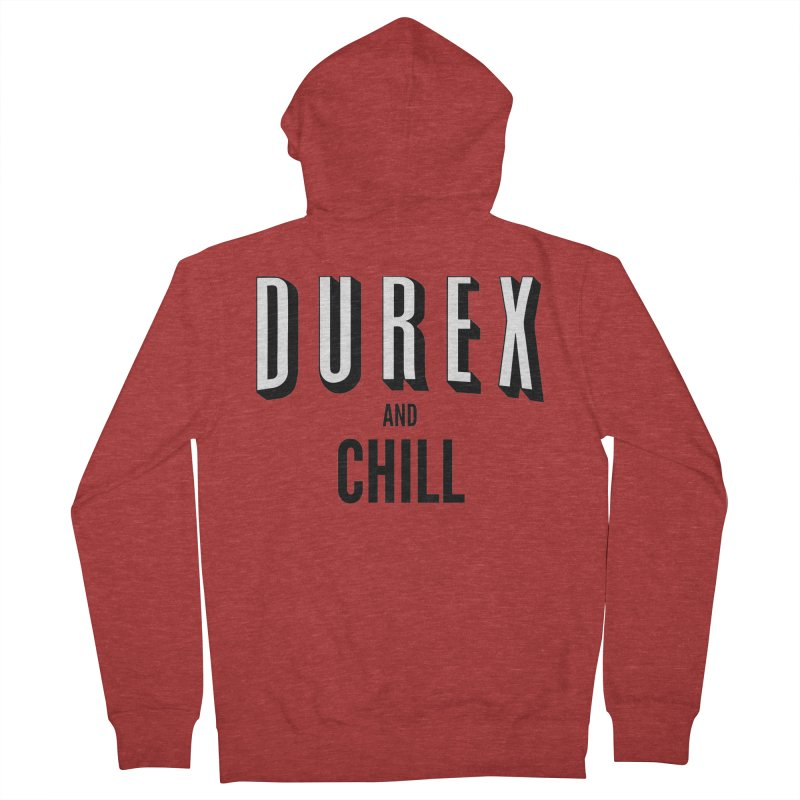 Durex and Chill Women's French Terry Zip-Up Hoody by JalbertAMV's Artist Shop