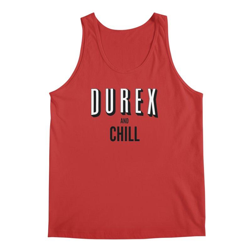 Durex and Chill Men's Tank by JalbertAMV's Artist Shop