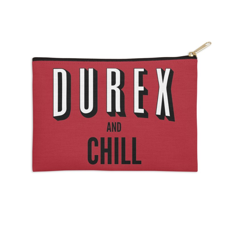 Durex and Chill Accessories Zip Pouch by JalbertAMV's Artist Shop