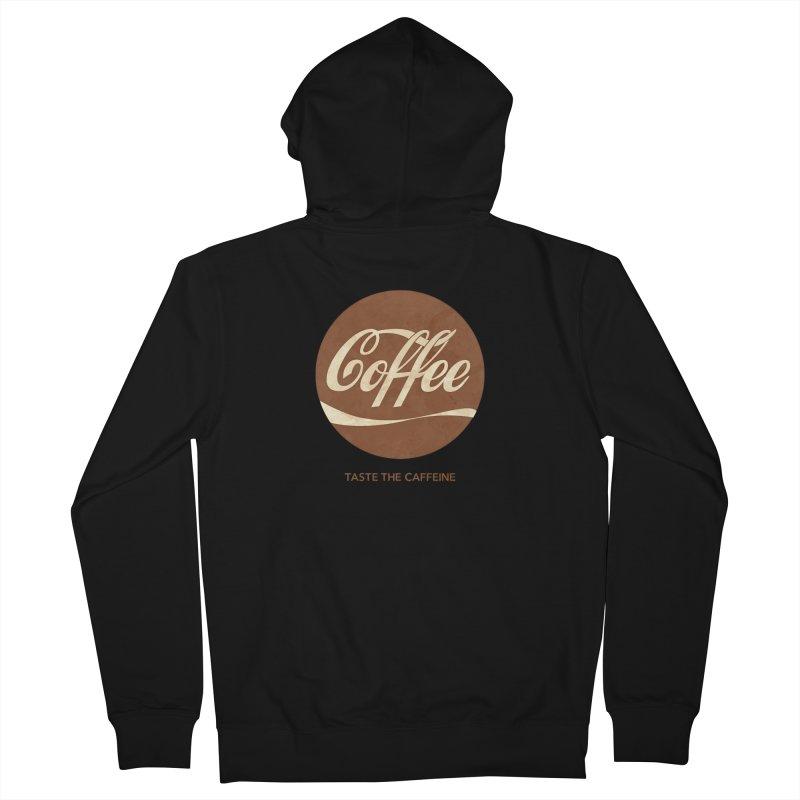 Taste the Caffeine Women's French Terry Zip-Up Hoody by JalbertAMV's Artist Shop