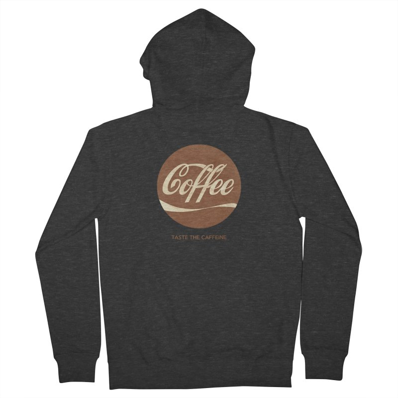 Taste the Caffeine Men's French Terry Zip-Up Hoody by JalbertAMV's Artist Shop