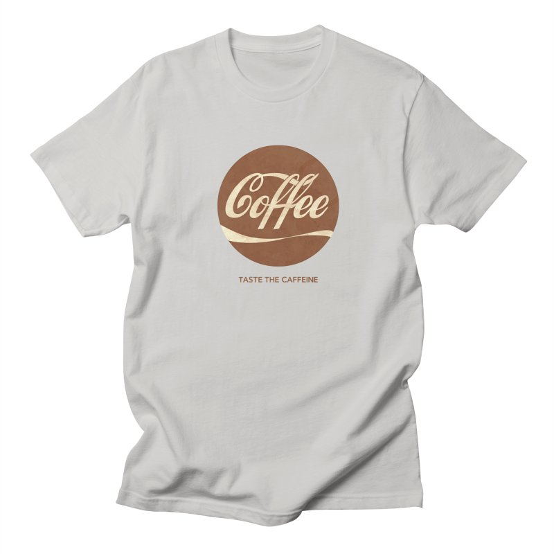 Taste the Caffeine Women's Regular Unisex T-Shirt by JalbertAMV's Artist Shop
