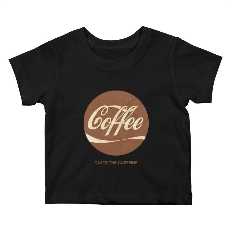 Taste the Caffeine Kids Baby T-Shirt by JalbertAMV's Artist Shop