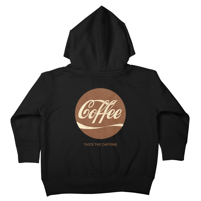 Taste the Caffeine Kids Toddler Zip-Up Hoody by JalbertAMV's Artist Shop