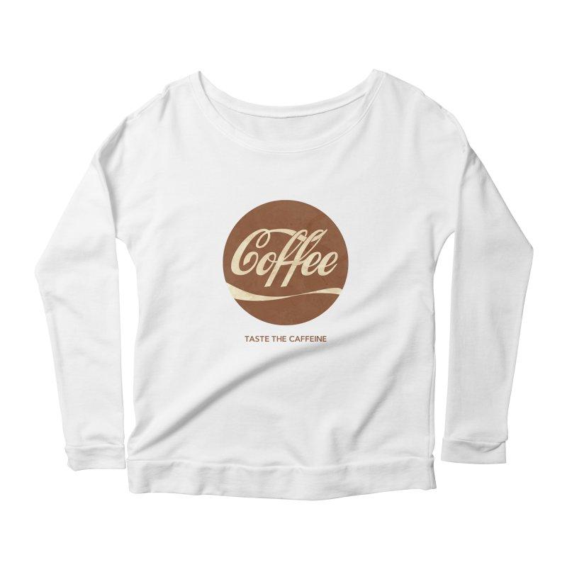 Taste the Caffeine Women's Longsleeve Scoopneck  by JalbertAMV's Artist Shop