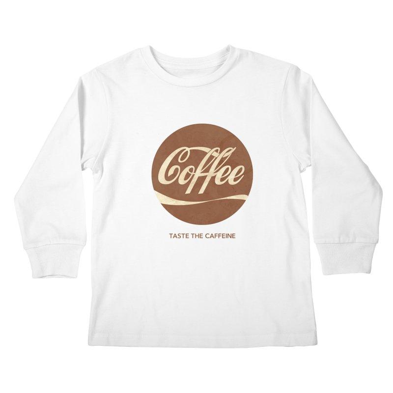 Taste the Caffeine Kids Longsleeve T-Shirt by JalbertAMV's Artist Shop