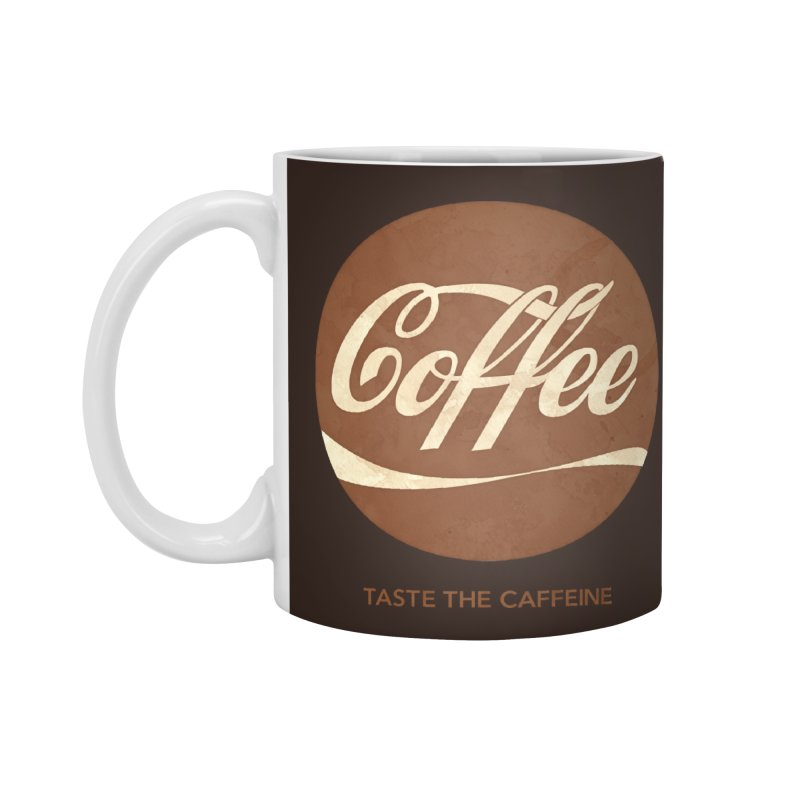 Taste the Caffeine Accessories Mug by JalbertAMV's Artist Shop