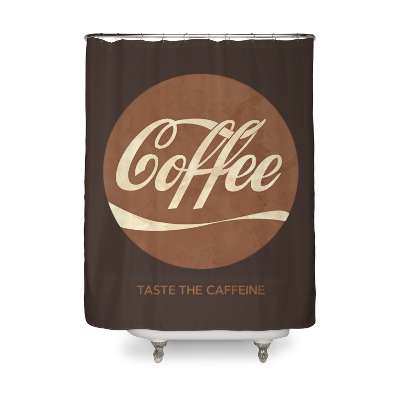 Taste the Caffeine Home Shower Curtain by JalbertAMV's Artist Shop