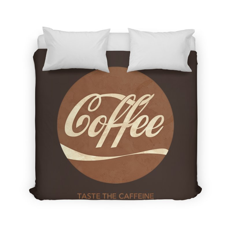 Taste the Caffeine Home Duvet by JalbertAMV's Artist Shop