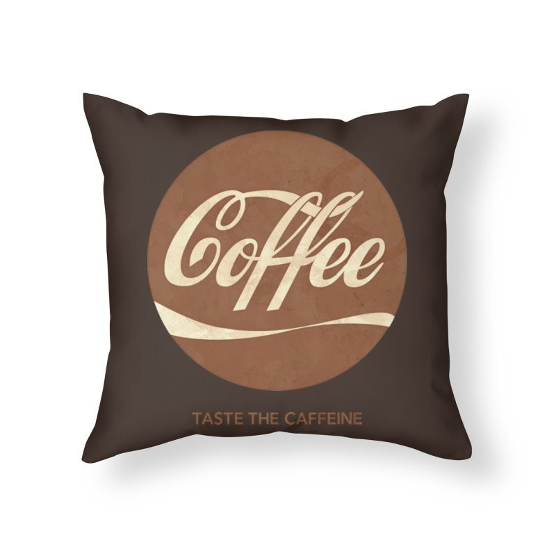 Taste the Caffeine Home Throw Pillow by JalbertAMV's Artist Shop