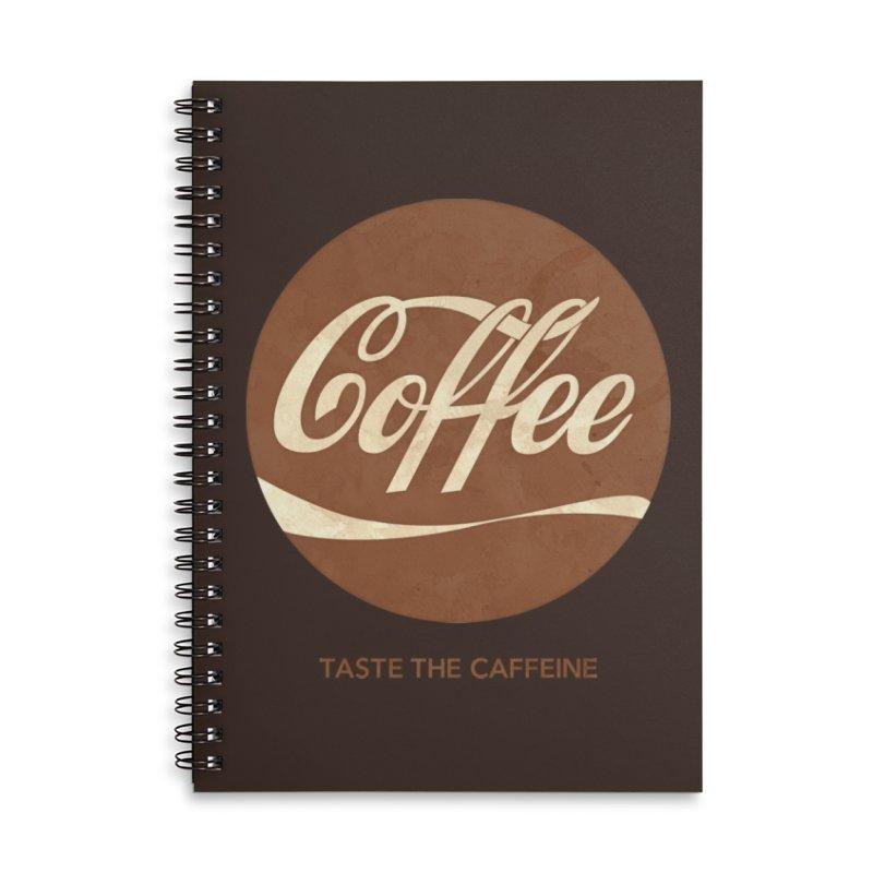 Taste the Caffeine Accessories Lined Spiral Notebook by JalbertAMV's Artist Shop
