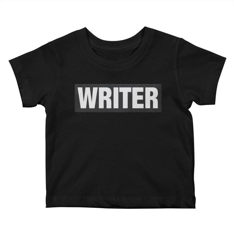 Writers Aren't Bulletproof Kids Baby T-Shirt by JalbertAMV's Artist Shop
