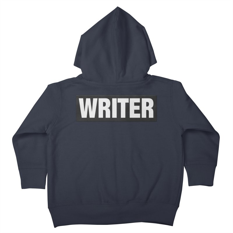 Writers Aren't Bulletproof Kids Toddler Zip-Up Hoody by JalbertAMV's Artist Shop