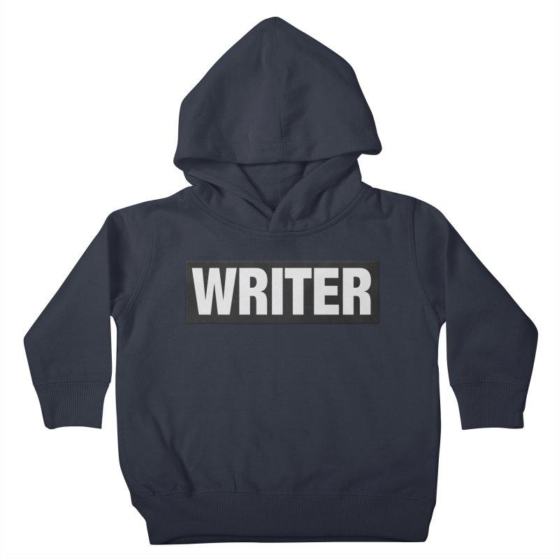 Writers Aren't Bulletproof Kids Toddler Pullover Hoody by JalbertAMV's Artist Shop