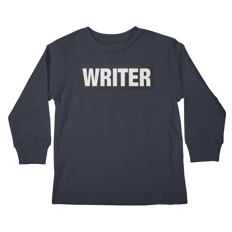 Writers Aren't Bulletproof Kids Longsleeve T-Shirt by JalbertAMV's Artist Shop