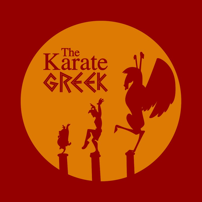 The Karate Greek by JalbertAMV's Artist Shop